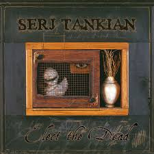 Serj Tankian - Elect The Dead 2LP