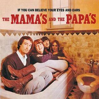 Mamas Papas if you can believe