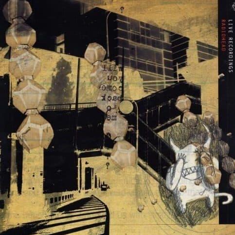 Radiohead - I Might Be Wrong - Live Recordings