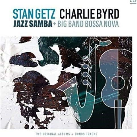 Stan Getz / Charlie Byrd - Jazz Samba + Big Band Bossa Nova - 2LP
