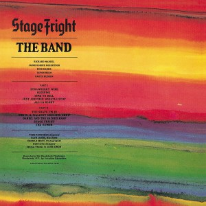 The Band - Stage Fright 50th Anniversary