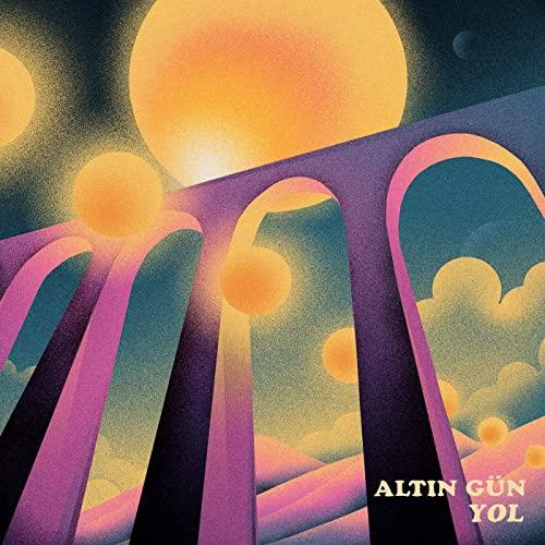 Altin Gun - Yol
