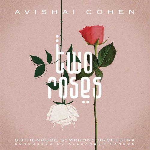 Avishai Cohen - Two Roses 2LP