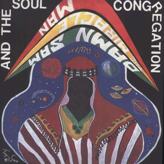 Damn Sam - The Miracle Man & The Soul Congregation