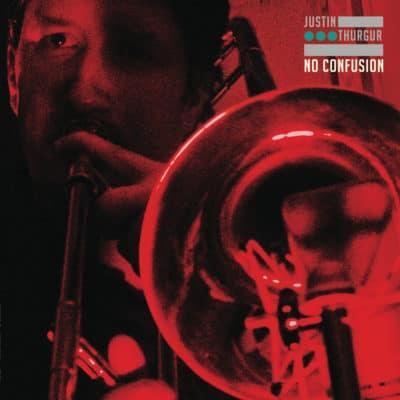 Justin Thurgur - No Confusion