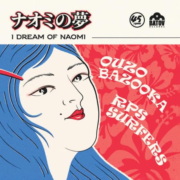 Ouzo Bazooka RPS Surefers - I Dream Of Naomi