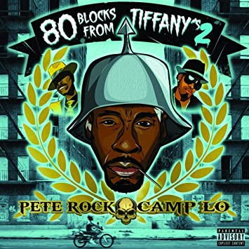 Pete Rock x Camp Lo - 80 Blocks From Tiffany's II (2xLP)