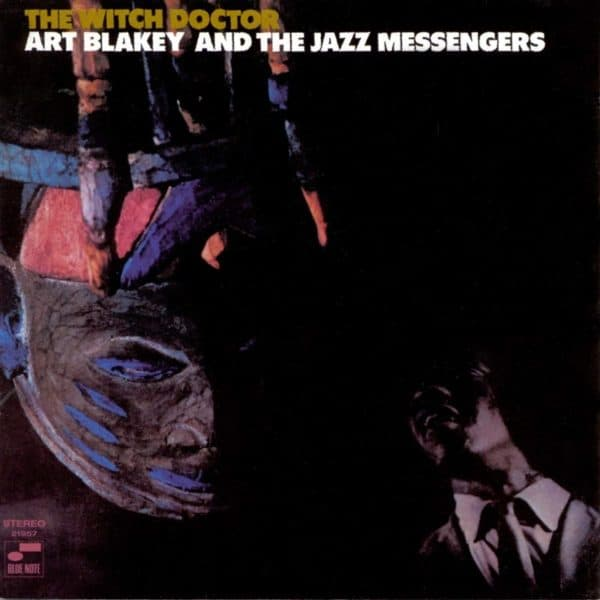 Art Blakey - The Witch Doctor Blue Note Tone Poet Series