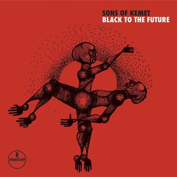 Sons Of Kemet - Black To The Future 2LP