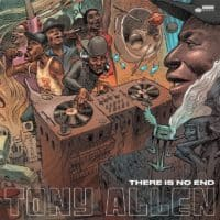 Tony Allen - There Is No End 2LP