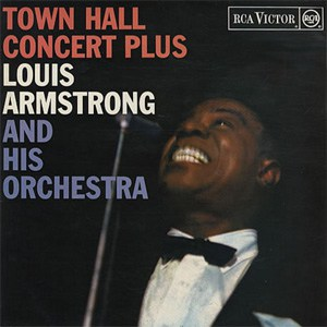 Louis Armstrong And His Orchestra - Town Hall Concert Plus Audiophile Pressing