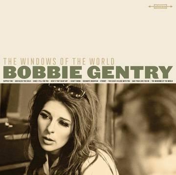 Bobbie Gentry - The Windows Of The World RSD 2021