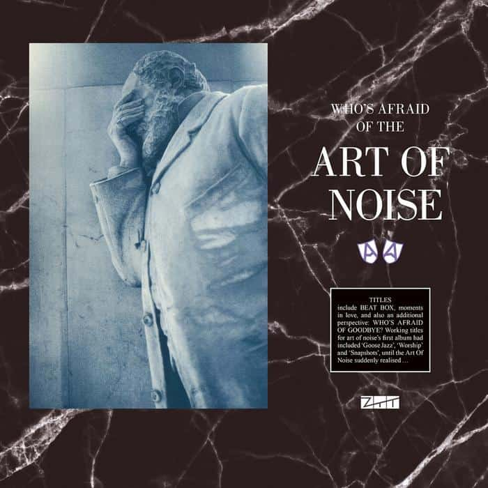The Art Of Noise - Who's Afraid Of The Art Of Noise 2LP RSD 2021