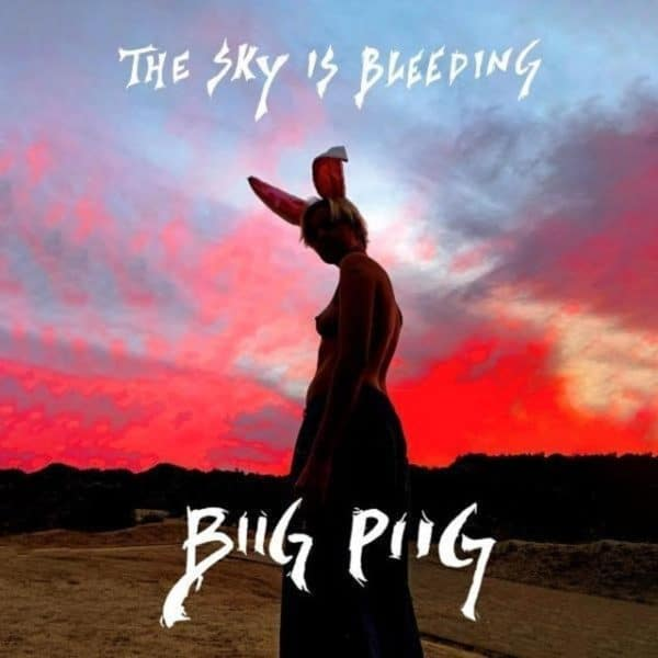 BIIG PIIG - The Sky Is Bleeding Red Speckled 12 Vinyl EP