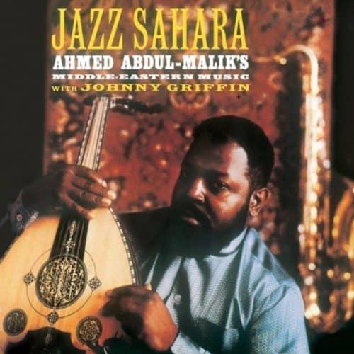 Ahmed Abdul-Malik – Jazz Sahara