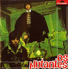 Os Mutantes – Os Mutantes