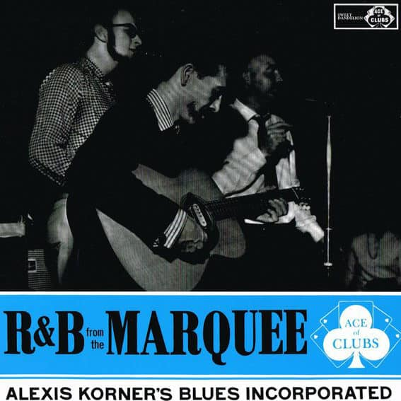 Alexis Korner's Blues Incorporated – R & B From The Marquee